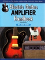 Electric Guitar Amplifier HandbookBy Jack Darr