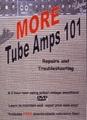 MORE TUBE AMPS 101 Repairs & Maintenance DVD